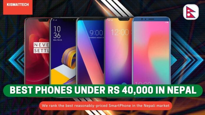 Best phone under rs 40000 in nepal